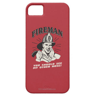 Fireman: You Should See My Other Hose iPhone 5 Cases
