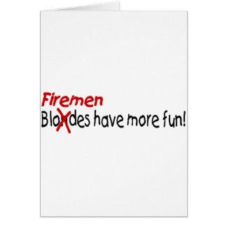 Firemen Have More Fun Card