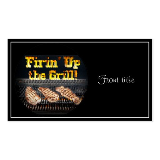 Firing up the Grill! Business Card