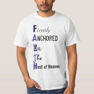 Firmly Anchored in the Host of Heaven T-Shirt