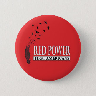 First Americans: Red Power 2 Inch Round Button