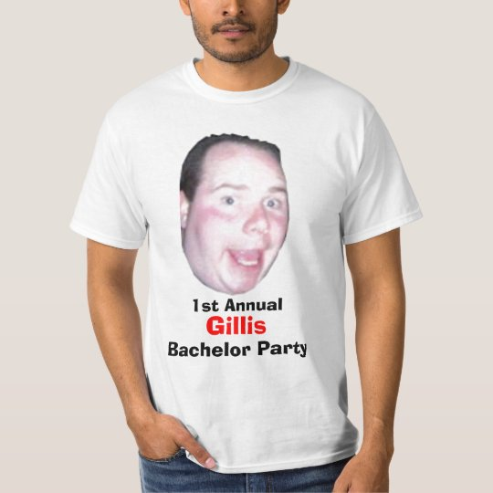 First Annual Gillis Bachelor Party T-Shirt