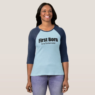 First Born Fearless Leader T T-Shirt