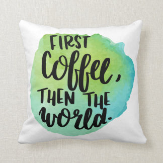 First Coffee Pillow