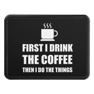First Coffee Then Do Stuff Trailer Hitch Cover
