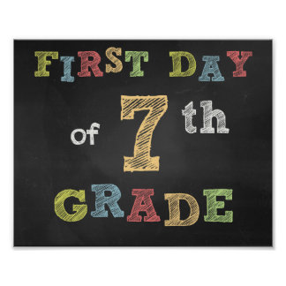 First day of 7th Clay Sign - Chalkboard
