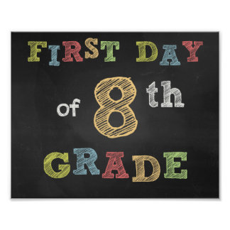 First day of 8th Clay Sign - Chalkboard