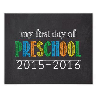 First Day of Preschool Chalkboard Sign Photo Print
