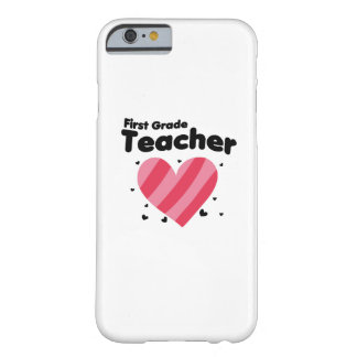 First Grade Teacher love students Funnys Barely There iPhone 6 Case