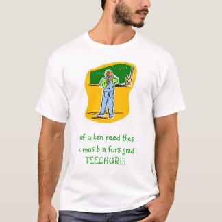 First Grade Teacher T-Shirt