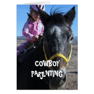 First Horse - Cowboy Parenting Card