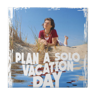 First March - Plan A Solo Vacation Day Tiles