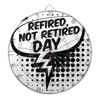 First March - Refired, Not Retired Day Dartboard