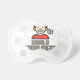 First March - World Compliment Day Pacifier