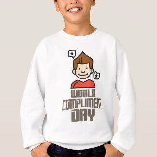 First March - World Compliment Day Sweatshirt