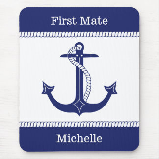 First Mate Anchor with Nautical Rope Add Name Mouse Pad
