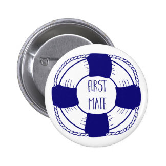First Mate with Life Preserver 2 Inch Round Button