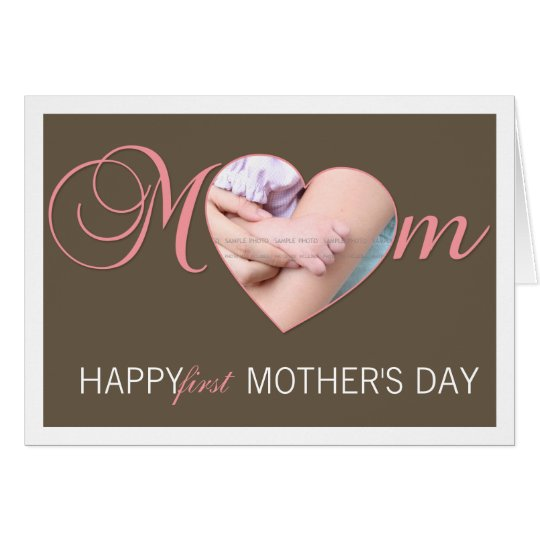 First Mother's Day Photo Heart New Mom Pink Brown Card