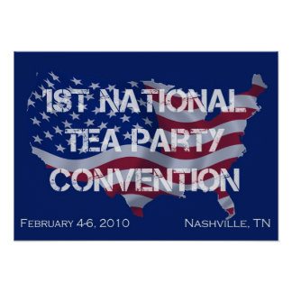 First National Tea Party Convention Poster