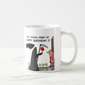 First Off Happy Birthday !! Coffee Mug
