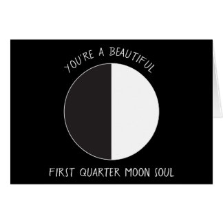 First Quarter MOON Phase Greeting Card