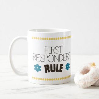 First Responders Rule Coffee Mug