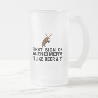"First Sign Of Alzheimer's   ""I Like Beer & ?"" Frosted Glass Beer Mug"
