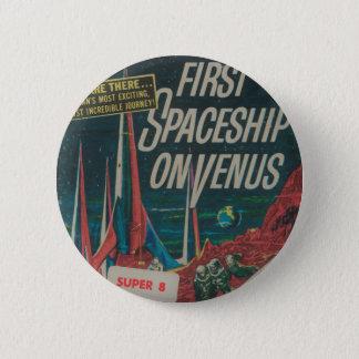 First Spaceship on Venus Vintage Scifi Film 2 Inch Round Button