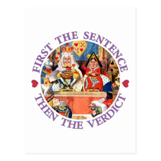 FIRST THE SENTENCE, THEN THE VERDICT POSTCARD