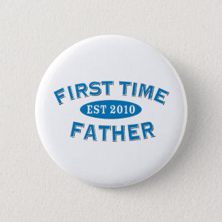 First Time Father 2010 2 Inch Round Button