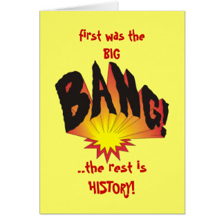 First was the Big Bang... Card