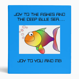 Fish Cartoon Joy to you and Me binder