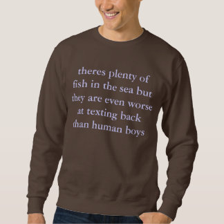 fish don't have thumbs sweatshirt