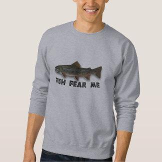 Fish Fear Me Funny Fishing Sports Sweatshirt