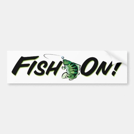 Fish On! Bumper Stickers