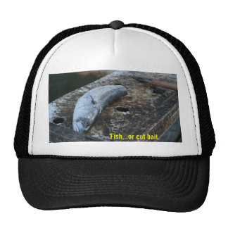 Fish or Cut Bait Hat
