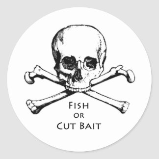 """""""Fish or Cut Bait"""" Jolly Roger Pirate Logo Classic Round Sticker"""