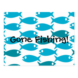 Fish themed postcard Gone Fishin!