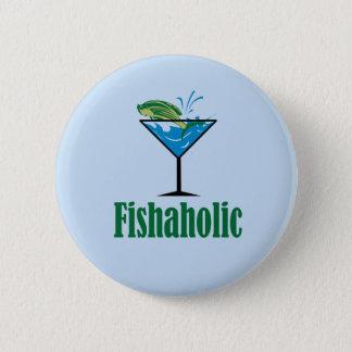 Fishaholic 2 Inch Round Button