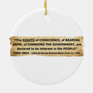 Fisher Ames Quote Rights of the People Round Ceramic Ornament