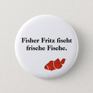 Fisher Fritz fischt frische Fische. 2 Inch Round Button