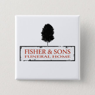 Fisher & Sons Funeral Home 2 Inch Square Button