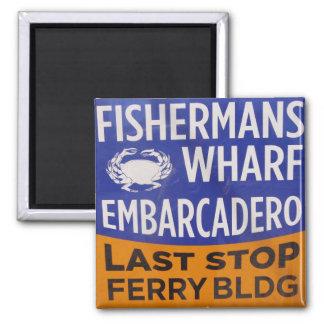 Fishermans Wharf Municipal Railway Stop Magnet