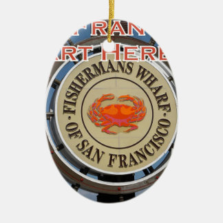 Fishermans Wharf San Francisco California USA CA Ceramic Oval Ornament