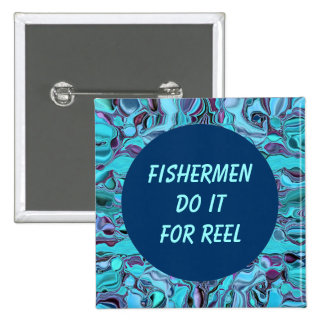 Fishermen do it for reel pin