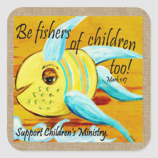 Fishers of Children Too Square Sticker