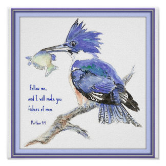 Fishers of Men, Scripture, Inspiration, Kingfisher Poster