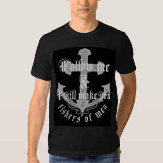 Fishers of men tee shirts