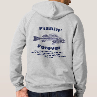 Fishin Forever Hoodie