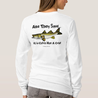 Fishing (All I'd Catch)  T-Shirt